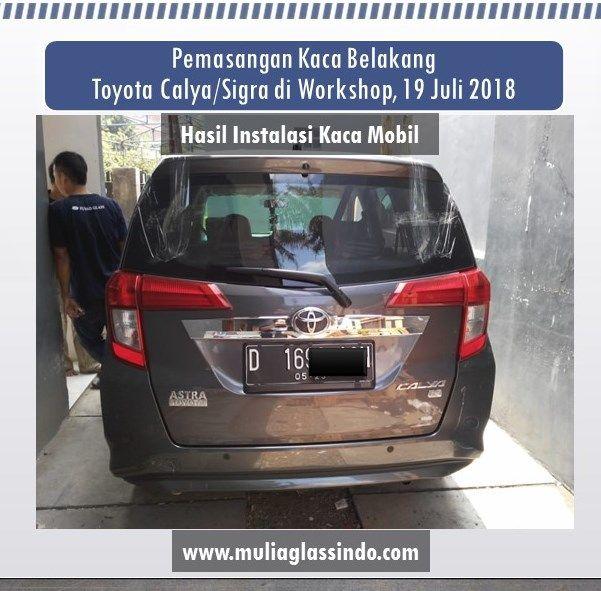 Pemasangan Kaca Belakang Toyota Calya