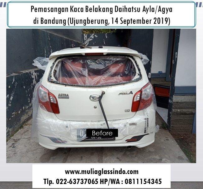 Pemasangan Kaca Belakang Agya Ayla di Bandung Murah (14 September 2019)