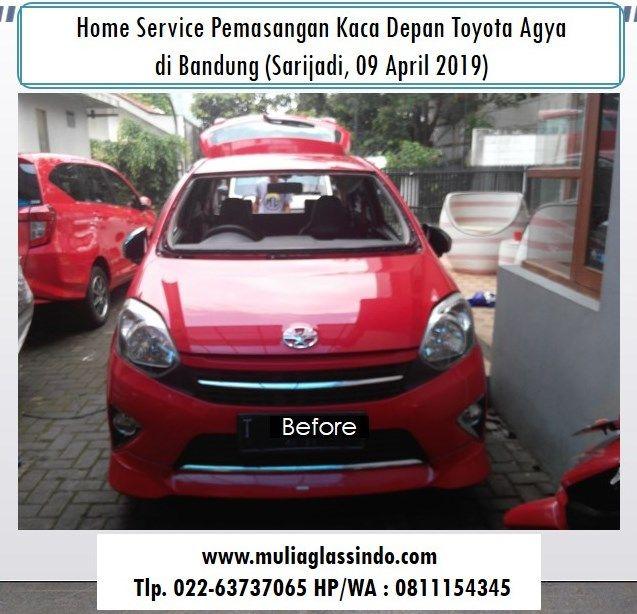 Home Service Ganti Kaca Depan Toyota Agya di Bandung (Sarijadi, 09 April 2019)