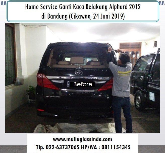 Home Service Ganti Kaca Belakang Alphard di Bandung yang Murah dan Bergaransi
