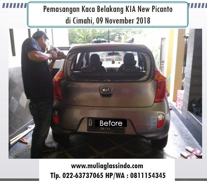 Home Service Pemasangan Kaca Belakang KIA New Picanto di Bandung (Cimahi, 09 November 2018)