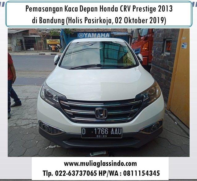 Kaca Depan Honda CRV di Bandung