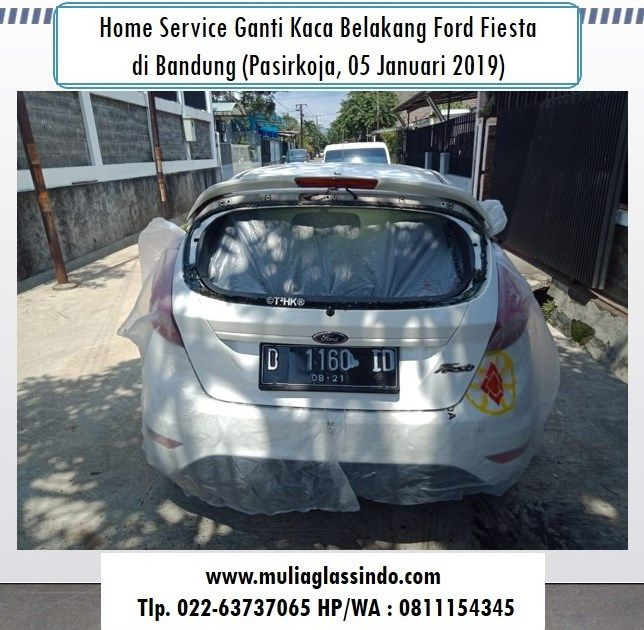 Tempat Ganti Kaca Belakang Ford Fiesta di Bandung Murah dan Bergaransi