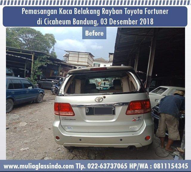 Home Service Pemasangan Kaca Belakang Fortuner di Bandung (Cicaheum, 03 Desember 2018)