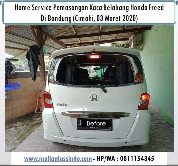 Home Service Pemasangan Kaca Belakang Honda Freed di Bandung (Cimahi, 3 Maret 2020)