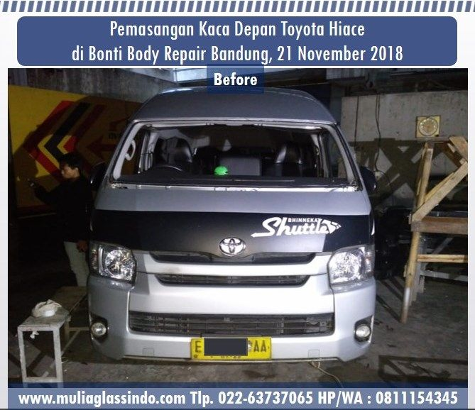 Pemasangan Kaca Depan Toyota Hiace  di Bandung (Bengkel Body Repair 'Bonti Car Specialist'  Holis, Pasirkoja, 21 November 2018)