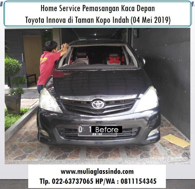 Home Service Pemasangan Kaca Depan Innova di Bandung Murah dan Bergaransi (Taman Kopo Indah, 04 Mei 2019)
