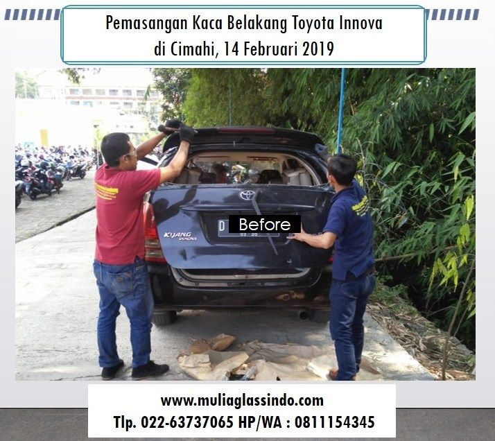 Home Service Pemasangan Kaca Belakang Innova di Bandung (Cimahi, 14 Februari 2019)