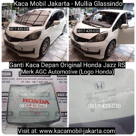 Ganti Kaca Depan Original Honda Jazz di Bandung Sumedang Garut Purwakarta Cianjur Sukabumi Subang