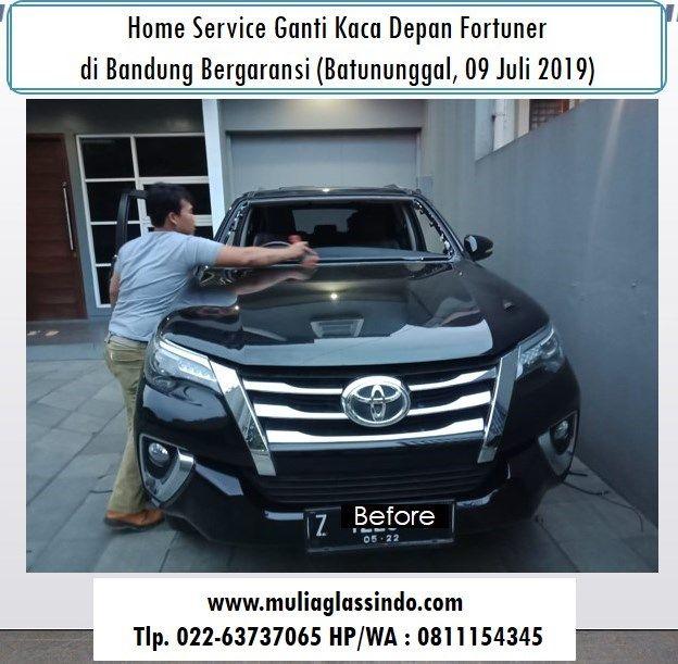 Home Service Pemasangan Kaca Depan Fortuner VRZ di Bandung (Batununggal Indah, 09 Juli 2019)