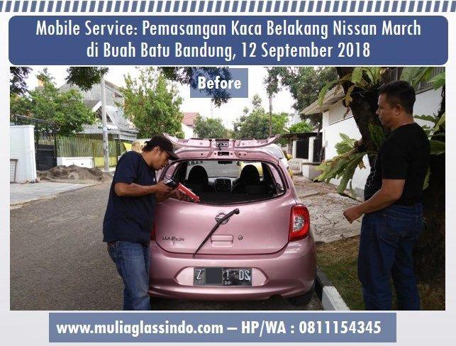 Dari Garut Berangkat ke Bandung untuk Pemasangan Kaca Belakang Nissan March (Workshop Mulia Glassindo, 17 September 2018)
