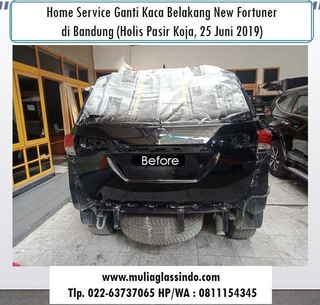 Home Service Ganti Kaca Belakang Fortuner VRZ di Bandung (Holis Pasir Koja, 25 Juni 2019)