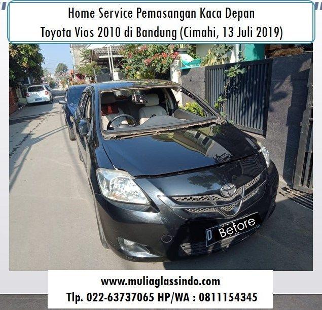 Home Service Pemasangan Kaca Depan Vios di Bandung (Cimahi, 13 Juli 2019)
