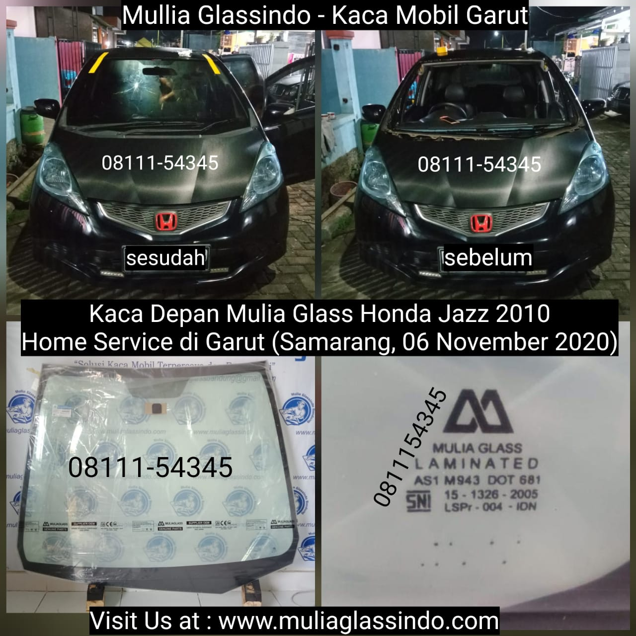 Home Service Pemasangan Kaca Mobil Honda Jazz di Garut (Samarang, 06 November 2020)