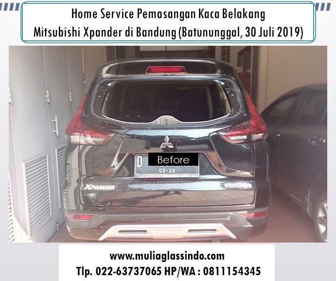 Home Service Pemasangan Kaca Belakang Mitsubishi Xpander di Bandung (Batununggal Indah, 30 Juli 2019)