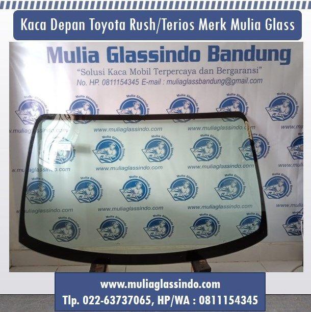 Mulia Glassindo Bandung Menjual Kaca Depan Toyota Rush-Terios Murah di Bandung