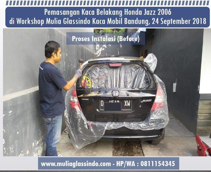 Berangkat dari Tasik untuk Pemasangan Kaca Belakang Honda Jazz di Bandung Murah dan Bergaransi
